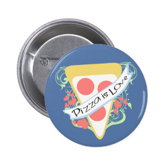 Pizza is Love Pinback Button