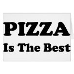 Pizza Is The Best Card