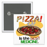 Pizza is the Best Medicine Button