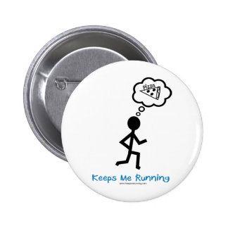 Pizza - Keeps Me Running Pinback Button