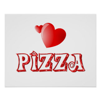 Pizza Love Posters