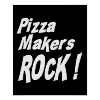 Pizza Makers Rock! Poster Print