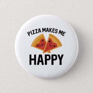 Pizza Makes Me Happy Pinback Button