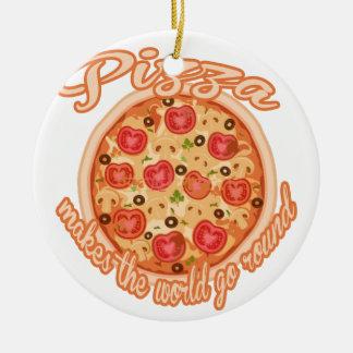 Pizza Makes the World Go Round Ceramic Ornament