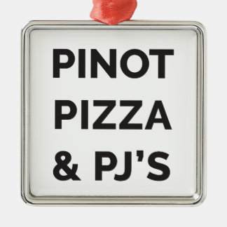 Pizza, Pinot and PJ's Funny Wine Print Metal Ornament