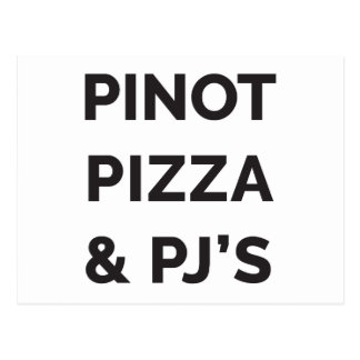 Pizza, Pinot and PJ's Funny Wine Print Postcard
