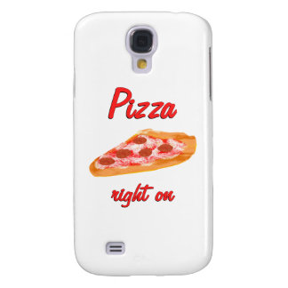 Pizza Right On Samsung Galaxy S4 Cover