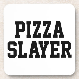 Pizza Slayer Beverage Coaster
