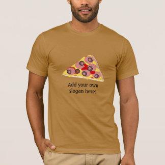 Pizza Slice: Customizable Slogan T-Shirt