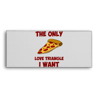 Pizza Slice - The Only Love Triangle I Want Envelope