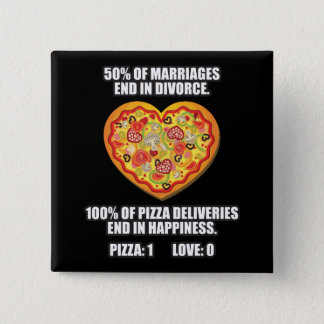 Pizza vs Love Pinback Button