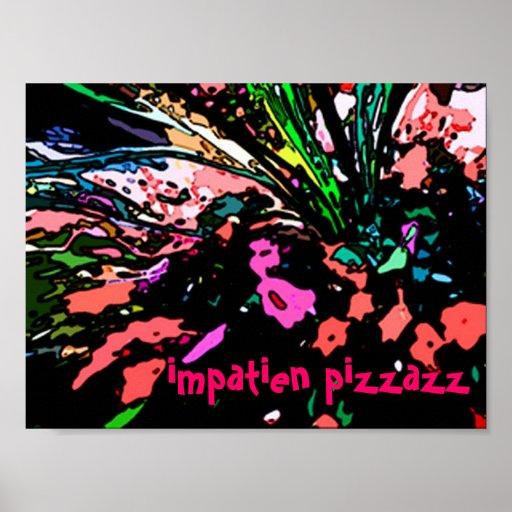 Pizzazz de Impatien Poster