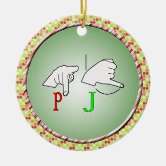 PJ ASL FINGERSPELLED SIGN NAME INITIALS CERAMIC ORNAMENT