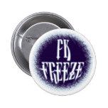 PK FREEZE! - Style B 2 Inch Round Button