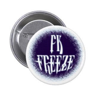 PK FREEZE! - Style B Pinback Buttons