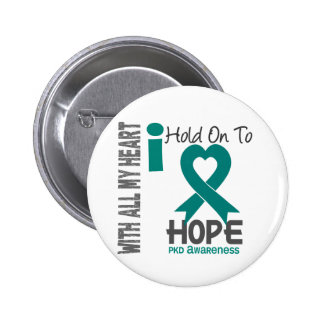 PKD I Hold On To Hope Button