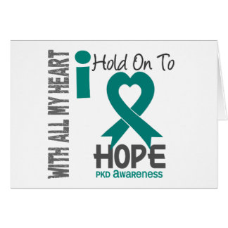 PKD I Hold On To Hope Card