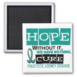 PKD Polycystic Kidney Disease HOPE 2 Magnet
