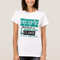 PKD Polycystic Kidney Disease HOPE 2 T-Shirt