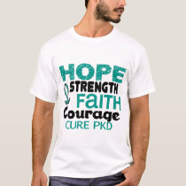 PKD Polycystic Kidney Disease HOPE 3 T-Shirt
