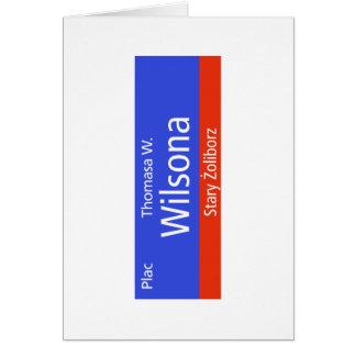 Plac Thomasa W. Wilsona, Varsovia, Sig polaco de l Tarjeton
