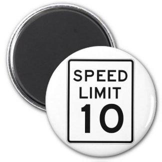 Placa de calle del límite de velocidad 10 imán redondo 5 cm