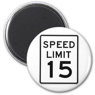 Placa de calle del límite de velocidad 15 imán redondo 5 cm