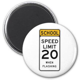 Placa de calle del límite de velocidad de la escue imán redondo 5 cm