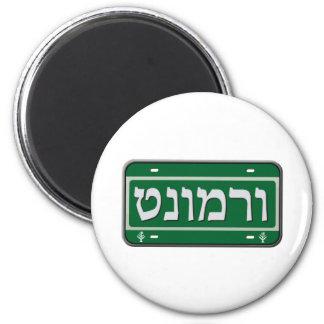 Placa de Vermont en hebreo Imán Redondo 5 Cm