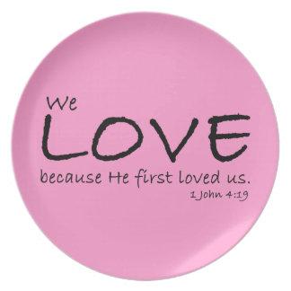 Placa del amor (1 4:19 de Juan) Plato Para Fiesta