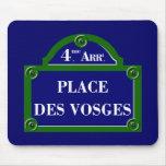 Place des Vosges, Paris Street Sign Mouse Pad
