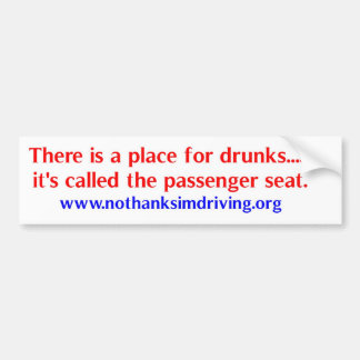 Place for drunks car bumper sticker