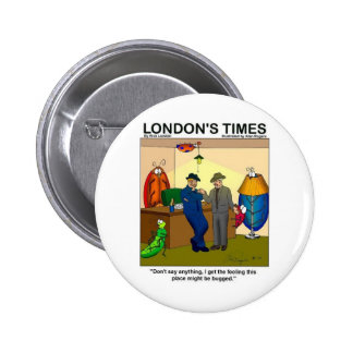 Place Is Bugged Funny Police Gifts & Tees 2 Inch Round Button