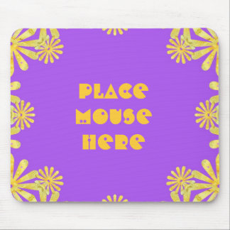 """Place mouse here"", purple design, yellow flowers Mouse Pad"