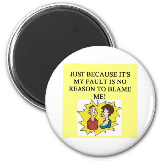 place the blame proverb 2 inch round magnet