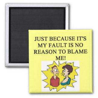 place the blame proverb 2 inch square magnet