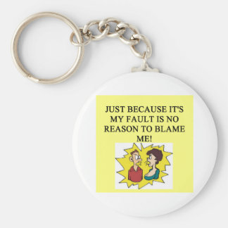 place the blame proverb basic round button keychain