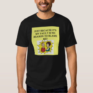 place the blame proverb shirts