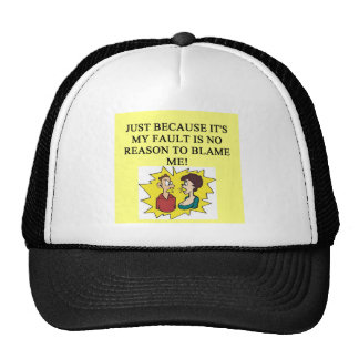 place the blame proverb trucker hat