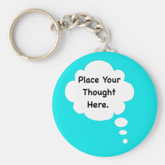 Place Your Thought Here Funny Humour Graphic Key Chains