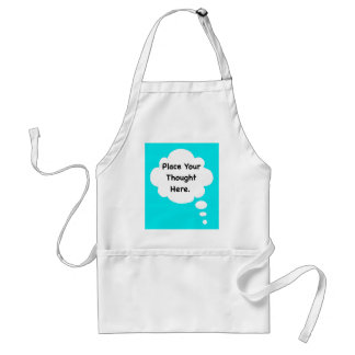 Place Your Thought Here Humorous Design Witty Fun Adult Apron