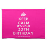 [Crown] keep calm it's your 30th birthday  Placemats