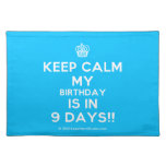 [Cupcake] keep calm my birthday is in 9 days!!  Placemats