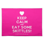 [Love heart] keep calm and eat some skittles!  Placemats