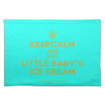 [Cupcake] keepcalm and eat little baby's ice cream  Placemats