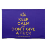 [Dancing crown] keep calm and don't give a fuck  Placemats