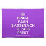 [Crown] dinna fash sassenach je suis prest  Placemats