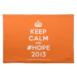 [Crown] keep calm and #hope 2013  Placemats