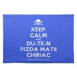 [Skull crossed bones] keep calm and du-te-n pizda matii chiriac  Placemats