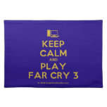 [Computer] keep calm and play far cry 3  Placemats